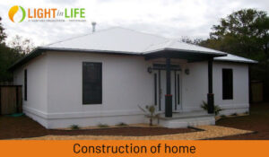 Construction of home for the homeless